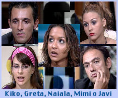 Kiko, Greta, Naiala, Mimi o Javier
