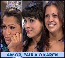 Amor, Paula o Karen